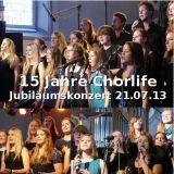 CD Jubiläumskonzert 15 Jahre Chorlife