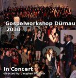 CD Livemitschnitt vom Gospelworkshop 2010 in Dürnau